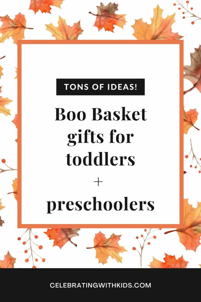 boo basket gift ideas for toddlers and preschoolers
